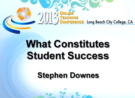 OTC13: What Constitutes Student Success?