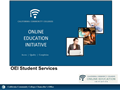 OEI (Online Education Initiative) - Student Services Support for Online Learning