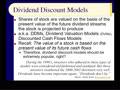 Chapter 06 - Slides 17-34 - Dividend Discount Models