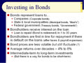 Chapter 11 - Slides 29-51 ‑ Investing in Bonds