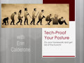 Tech Proof Your Posture with Erin Calderone