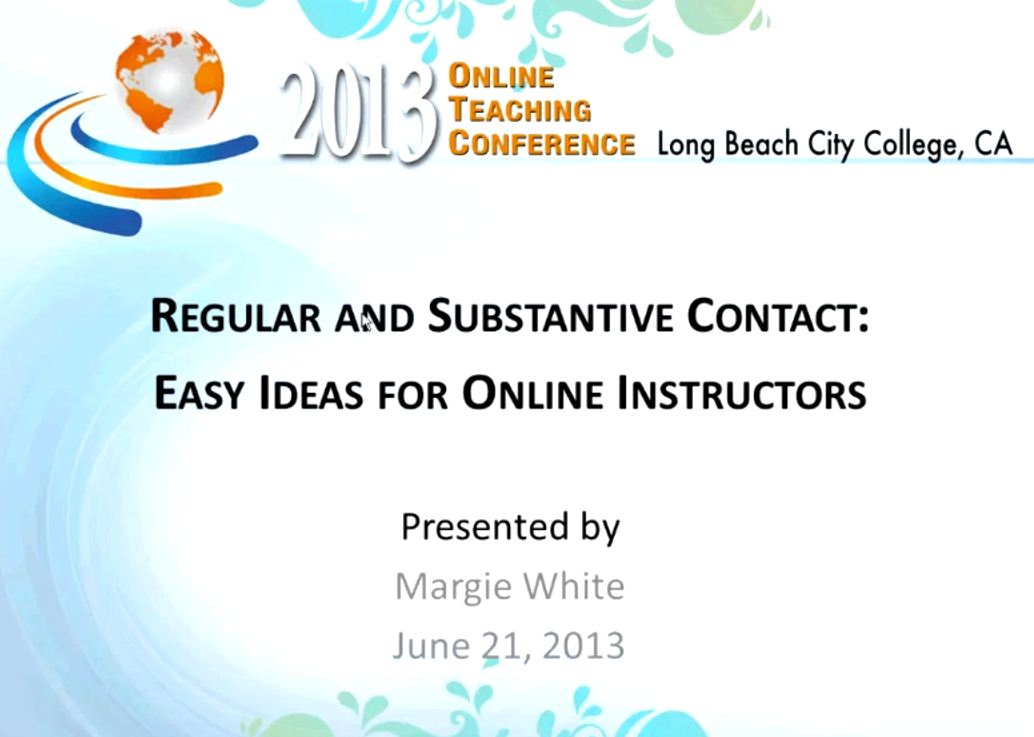 OTC13: Regular and Substantive Contact - Easy Ideas for Online Instructors