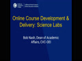 Online Course Development & Delivery: Science Labs