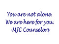 A Message from MJC Counseling