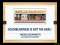 COLORBLINDNESS IS NOT THE GOAL! - MICHELLE DEJOHNETTE  03-15-2021
