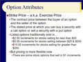 Chapter 15 - Slides 17-30 - Options Characteristics; The Break-even Point - Spring 2020